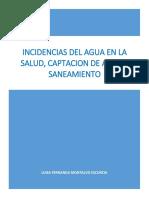 Incidencias Del Agua en La Salud, Captación de Aguas y Saneamiento