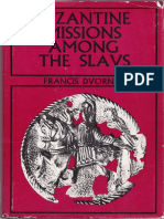 Francis Dvornik - Byzantine Missions Among the Slavs SS Constantine, Cyril + Methodius 1970)
