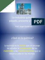 La Industria Química, Pasado, Presente y Futuro