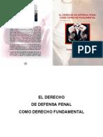 El Derecho de Defensa Como Derecho Fundamental