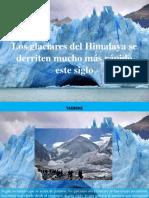 Yammine - Los Glaciares Del Himalaya Se Derriten Mucho Más Rápido EsteSiglo