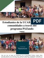Yammine - Estudiantes de La UCAB Apoyan a Comunidades a Través Del Programa PAZando