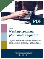 GUIA GRATUITA. Machine Learning. Por Donde Empiezo