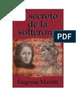 El secreto de la solterona. Eugenia Marlitt