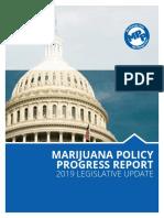 Marijuana Policy Progress Report 2019 Legislative Update