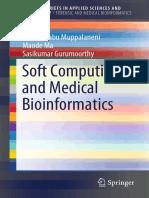 Soft Computing and Medical Bioinformatics [1st ed.]