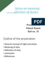 Presentation on Duty