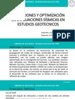 Aplicaciones y Optimización de Evaluaciones Sísmicas