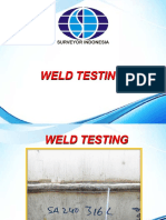 Weld Testing (By Surveyor Indonesia - Adi Sulistiyono)