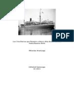 Los Tres Barcos que llevaron a Ama y Aita desde Marsella hasta Buenos Aires