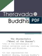 The Theravada Buddhism