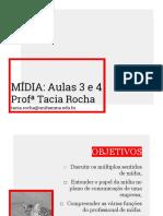 Aulas 3 e 4 - Capítulo 1 - Estrutura e Principais Atividades de Mídia 1-2019