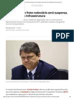 Nova Tabela de Frete Rodoviário Será Suspensa, Diz Ministro Da Infraestrutura _ Economia _ G1