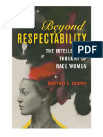 (Women in American History) Brittney C. Cooper - Beyond Respectability_ the Intellectual Thought of Race Women-University of Illinois Press (2017)