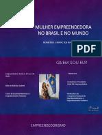 Mulher Empreendedora no Brasil e no Mundo