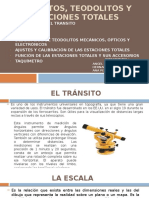 Transitos, Teodolitos y Estaciones Totales
