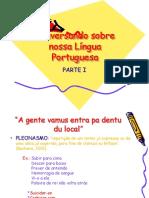 Conversando sobre nossa Língua Portuguesa PARTE 1