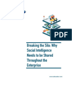 Breaking the Silo Why Social Intelligence Needs to Be Shared Throughout the Enterprise