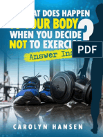 What Happens to Your Body when you do not  exercise