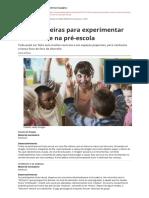 10 Brincadeiras Para Experimentar Na Creche e Na Pré-escola