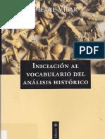 Vilar, Pierre. - Iniciacion Al Vocabulario Del Analisis Historico [1999]