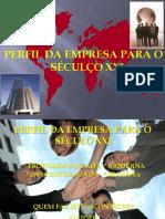 PERFIL_DA_EMPRESA_DO_SECULO_XXI.ppt