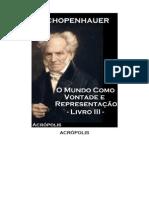 Schopenhauer - O mundo como vontade e representação - Livro III