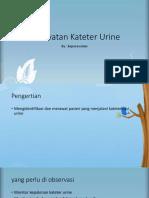 PPT Perawatan Kateter Urine