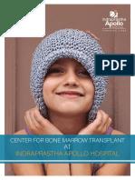 Detailed Information on Bone Marrow Transplant by Apollo Hospitals Delhi
