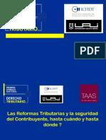 Las Reformas Tributarias y La Seguridad Del Contribuyente Expositor Carlos Muñoz.