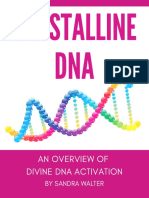 Crystalline DNA Overview by Sandra Walter