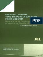 Francisco Amoros y Los Inicios de La Educacion Fisica Moderna Biografia de Un Funcionario Al Servicio de Espana y Francia 775233