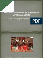 3 - O Futsal Como Jogo Desportivo Colectivo [CTFN1]
