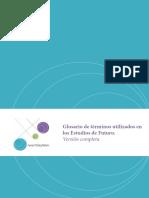 Glosario de términos utilizados en los Estudios de Futuro.pdf
