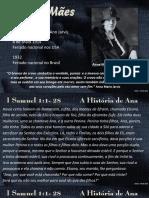 2016 05 08 Pr.robson Dia Das Maes a Historia de Ana