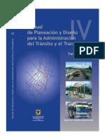 Manual de Planeación y Diseño Para La Administración Del Tránsito y El Transporte Tomo 4