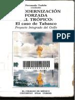 La Modernización Forzada Del Trópico. Fernando Tudela