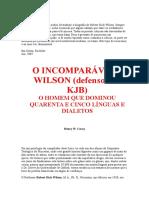 O Incomparavel Robert Dick Wilson MUITO BOM