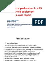 Gastric Antral Perf in 15 Yr Boy