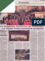 La Orquesta Sinfónica de Arequipa no tiene instrumentos propios