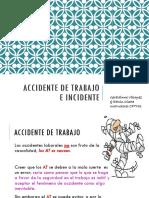 Accidentes de Trabajo e Incidentes y Enfermedad Laboral