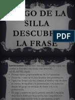 Juego de La SILLA Descubre La Frase