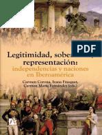 AA.vv. - Legitimidad, Soberanias, Representacion. Independencias y Naciones en Iberoamerica [2009]