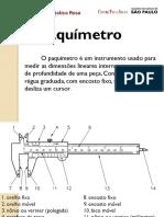 Paquímetro Sistema Métrico