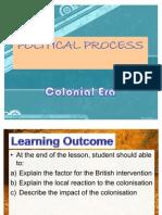 4.Political Process Colonial Era 1