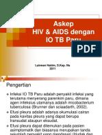 85311663-Askep-HIV-AIDS-Dengan-IO-TB-Paru (1).ppt