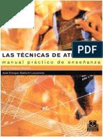 LIBRO Las Técnicas de Atletismo Manual Práctico de Enseñanza Ed. PaidoTribo Jose Enrique Gallach Lazcorreta
