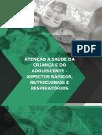 05. Atenção a Saúde Da Criança e Do Adolescente - Aspectos Básicos, Nutricionais e Respiratórios (1)