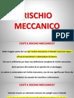 RISCHIO MECCANICO