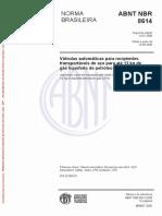 ABNT NBR 8614.2006 - Válvulas Automáticas Para Recipientes Transportáveis de Aço Para Até 13kg de Gás Liquefeito de Petroleo (GLP)